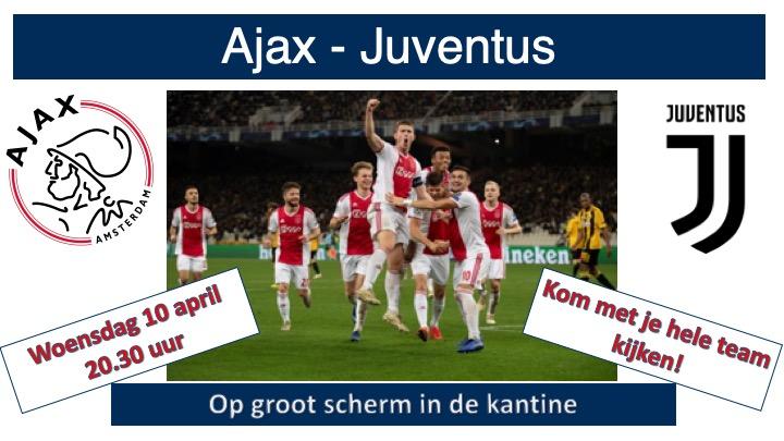 Ajax - Juventus op groot scherm in de kantine