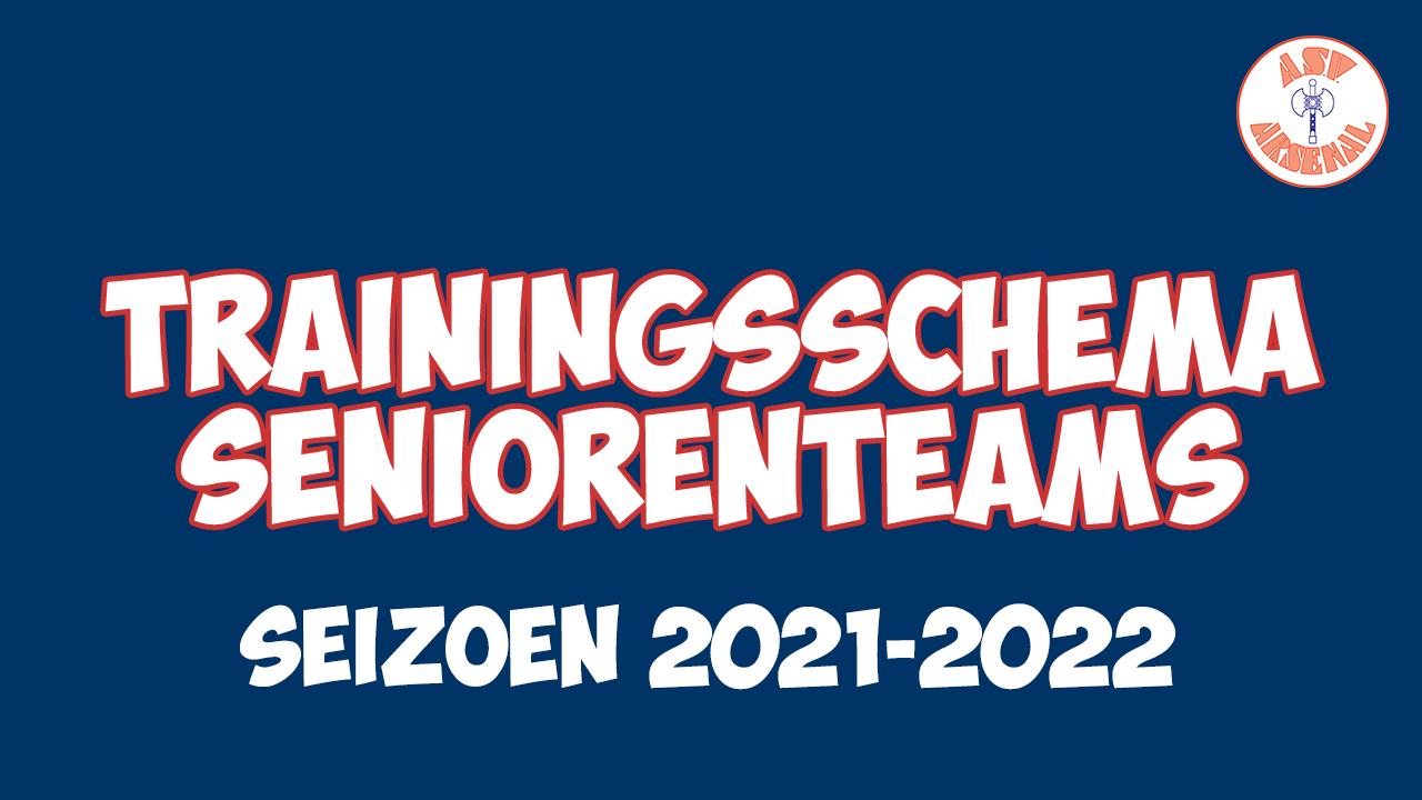Trainingsschema seniorenteams seizoen 21-22